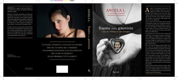 Angela L - Rapita dalla giustizia