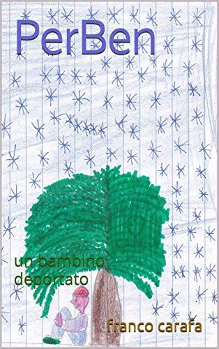 PerBen – Un bambino deportato